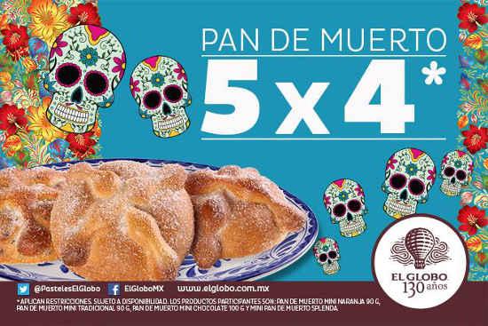 El Globo: Pan de muerto 5x4 y ofertas de la semana