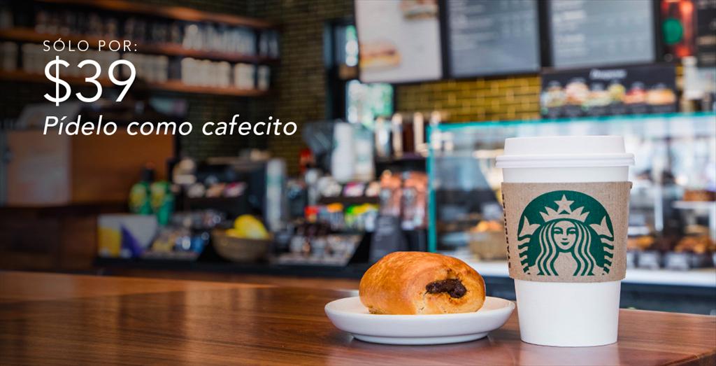 Starbucks: $39.00 CAFECITO alto más un pan de queso o un mini pan de chocolate