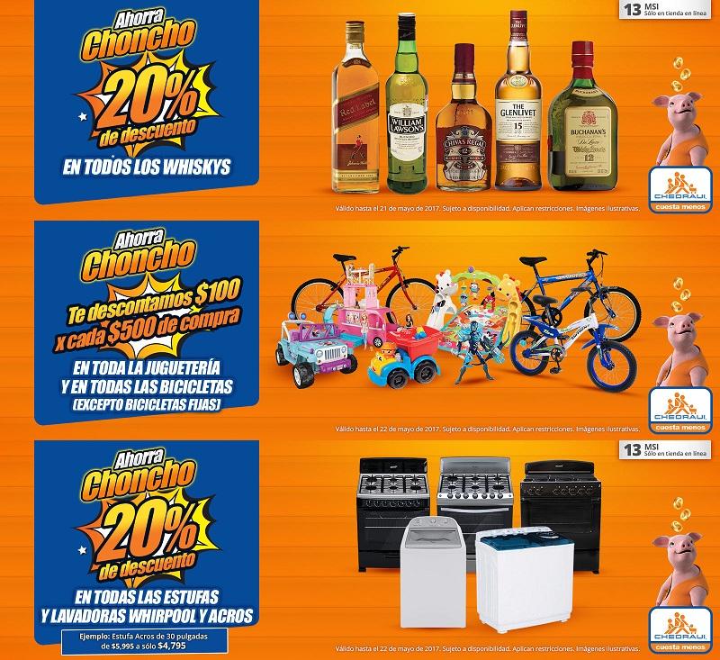 Chedraui: 20% desc. en whiskys; $100 desc. x cada $500 en juguetería y bicicletas; 20% desc. en estufas y lavadoras Whirlpool y Acros; 3x2 en galletas; desc. en productos para bebé