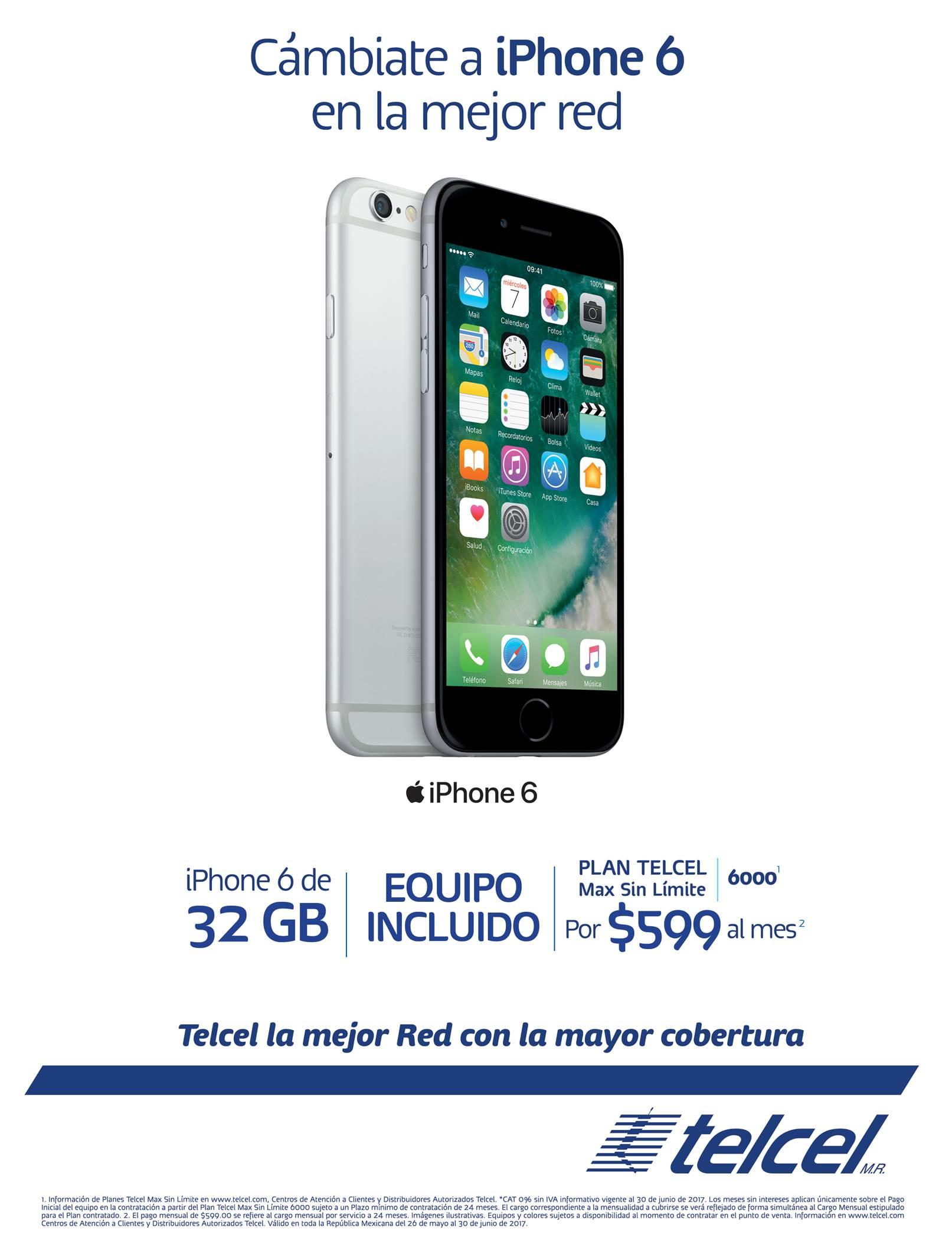 Telcel: IPHONE 6 EN PLAN DE RENTA $599.00 A 24 MESES
