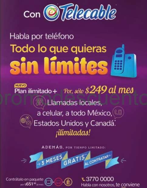Telecable: llamadas ilimitadas a fijos, celulares, México, USA y Canadá $249 al mes