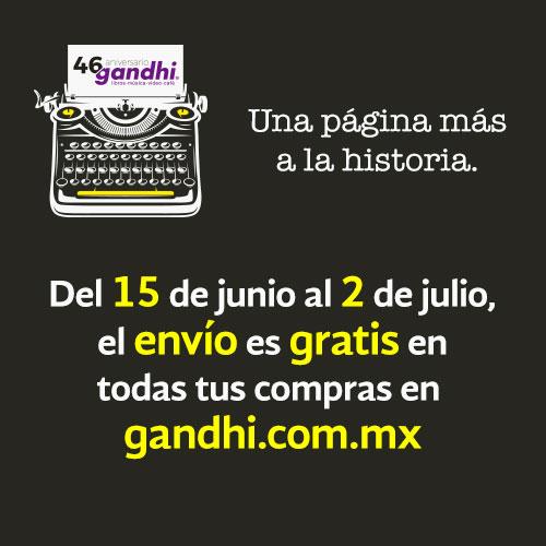 Gandhi: 46 Aniversario, Envío Gratis del 15 de Junio al 2 de Julio y más Promociones