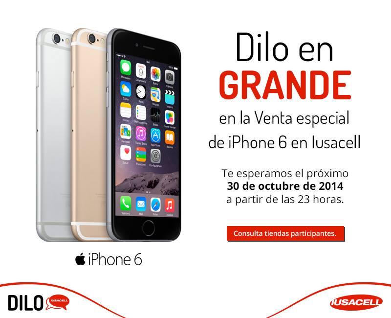 Iusacell: iPhone 6 $999 en Plan Dilo Siempre de $1,099