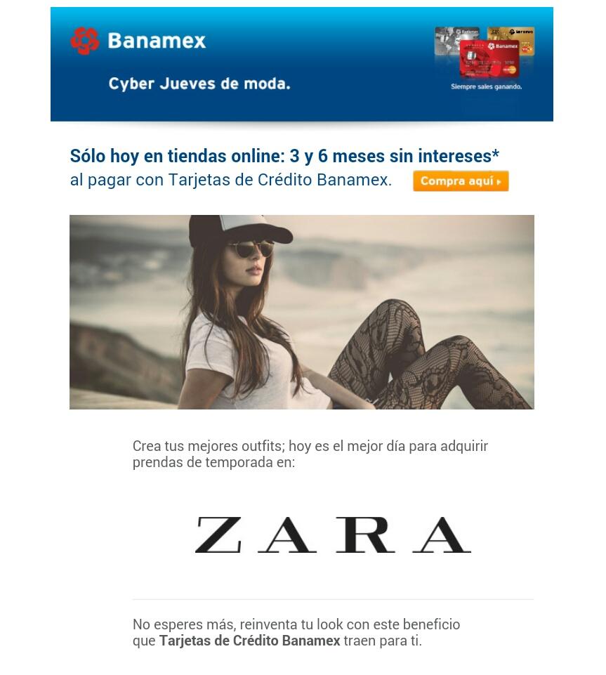 Cyber Jueves Moda ZARA 3 y 6 meses sin intereses
