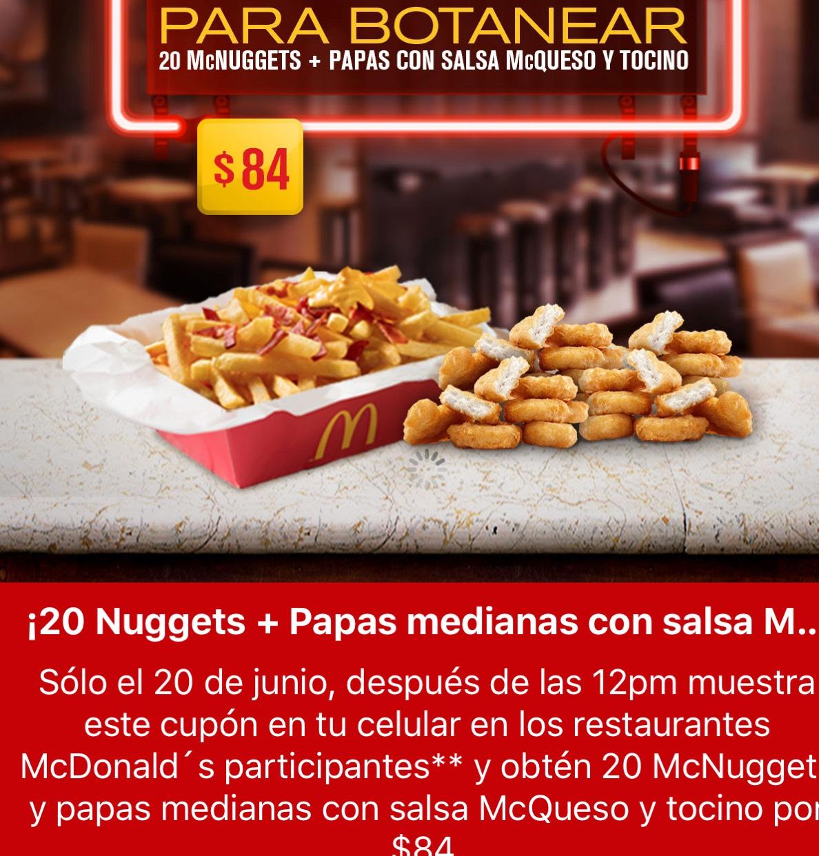 Oferta de martes McDonald's: 20 nuggets mas papas medianas con salsa de queso por $84