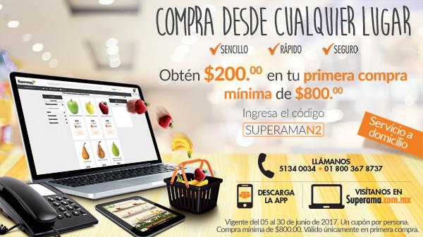 Superama en línea: $200 de descuento en compra mínima de $800 para nuevas cuentas