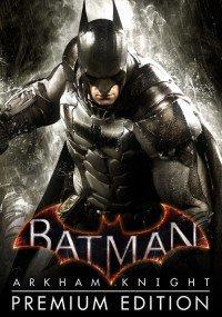 CD Keys: Batman Arkham Knight Premium Edition PC para Steam