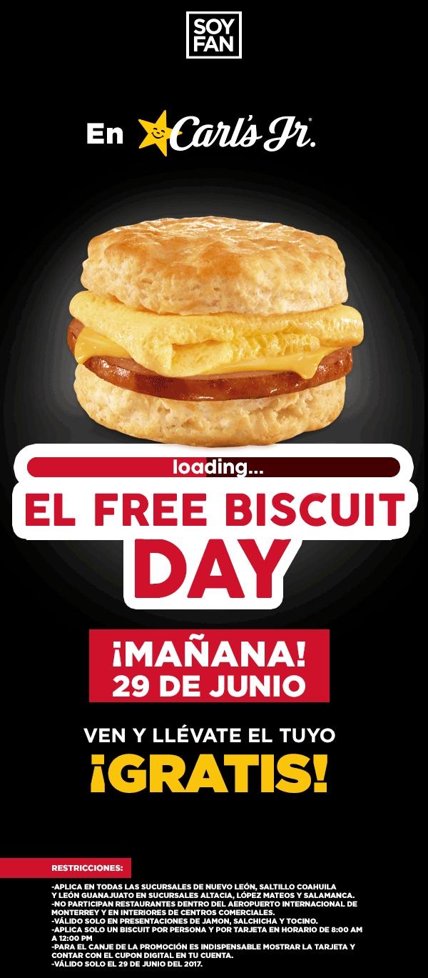 Carl's Jr: Biscuit Gratis 29 de Junio con tarjeta Soy Fan (Nuevo Leon, Coahuila y Guanajuato)