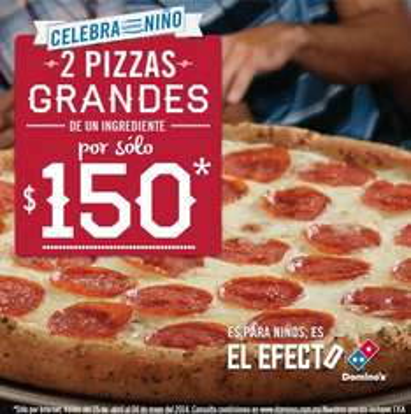 Domino's Pizza: dos pizzas grandes por $150