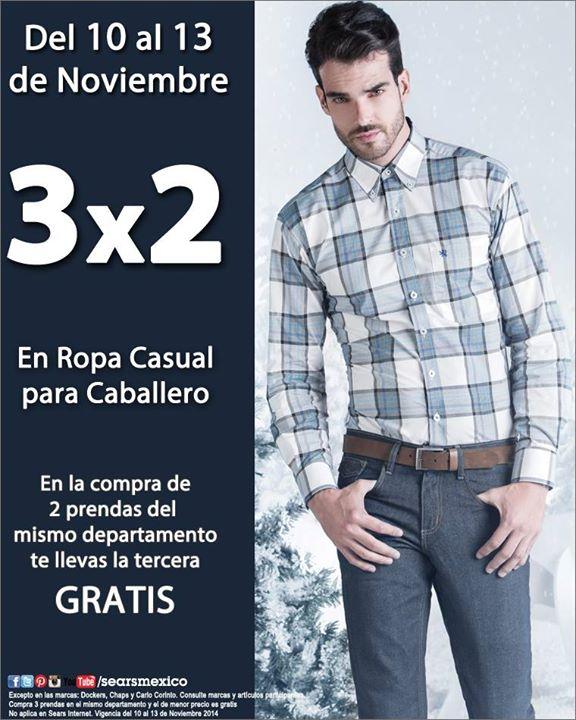 Ofertas de Pre Buen Fin en Sears: 3x2 en ropa casual de hombre y más
