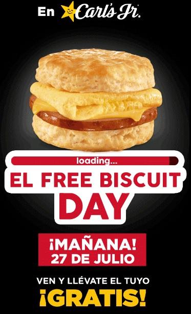 Carl's Jr: Biscuit Gratis 27 de Julio! (Nuevo Leon, Coahuila y Guanajuato)