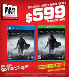 Promociones del Buen Fin 2014 en Gamers: Shadow of Mordor $599
