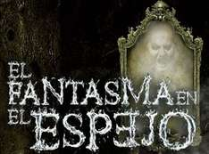 Ticketmaster: Boletos para El Fantasma en el espejo - 20 % por tiempo limitado