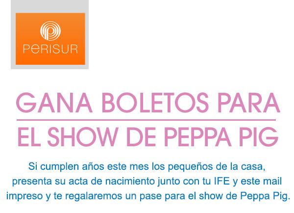 Boletos para el show de Peepa Pig si tu hijo cumple años este mes (DF)