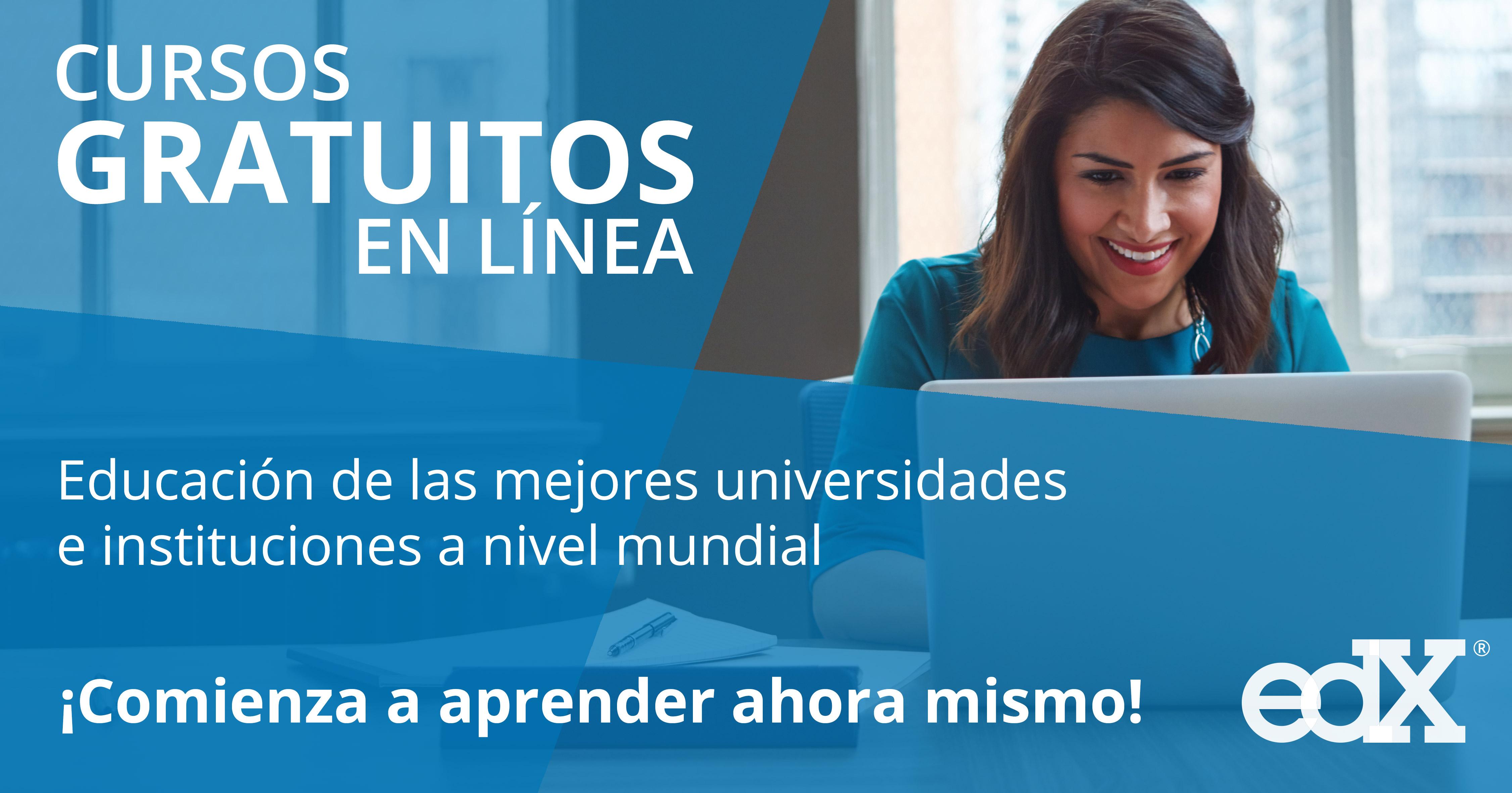 Edx: varios cursos gratuitos en linea.