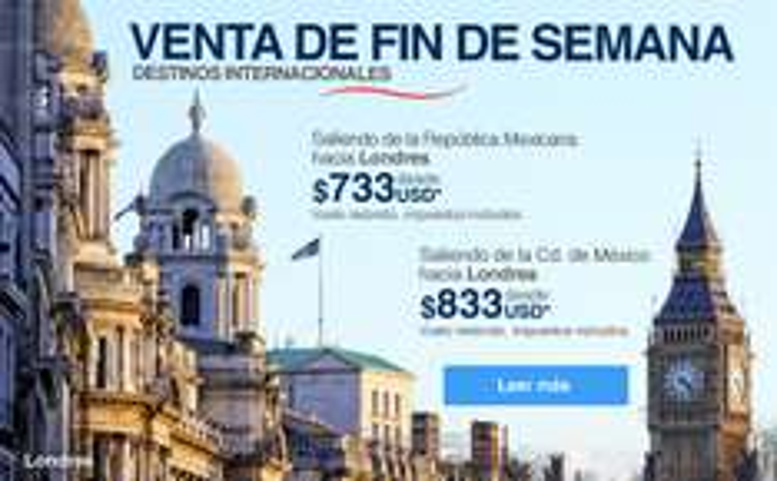 Aeroméxico: venta de fin de semana (ejemplo redondo a Londres $733 dólares)