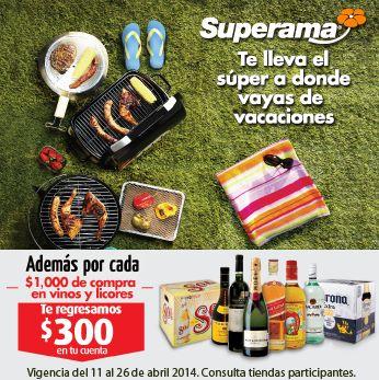 Superama: $300 de descuento por cada $1,000 de compra en vinos y licores