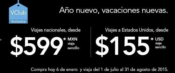 Volaris: desde $599 nacional y desde $155 dólares a USA con VClub en verano 2015