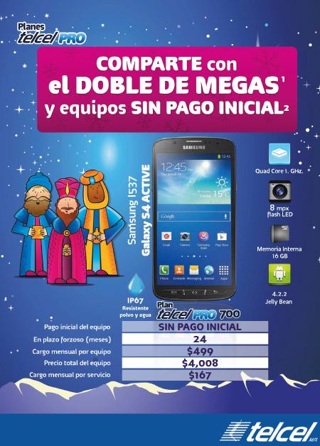 Telcel: SAMSUNG S4 ACTIVE SIN PAGO INICIALTELCEL 700 PRO ($499 al mes)