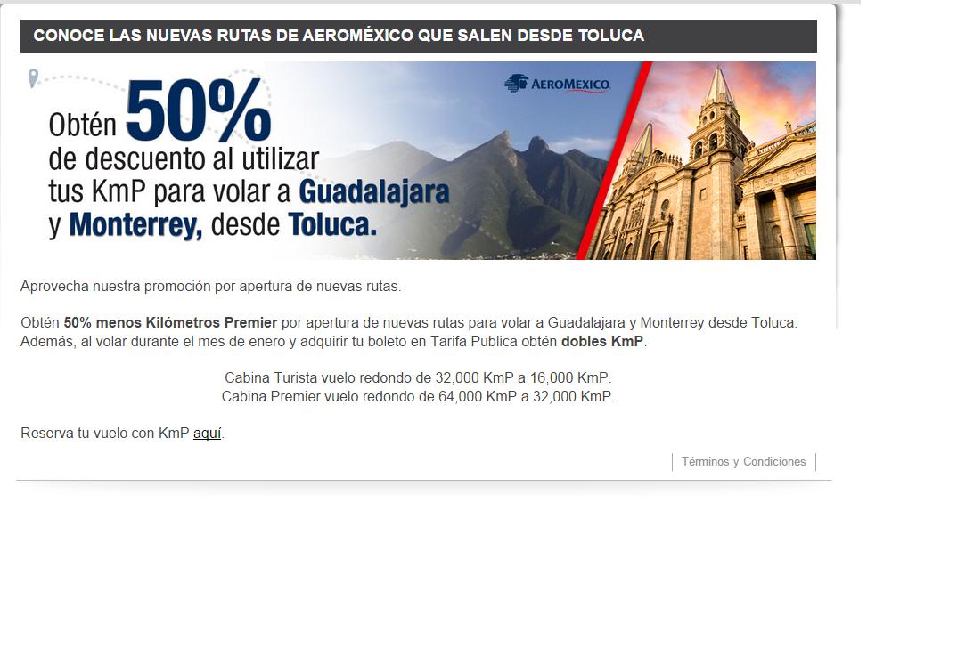 Aeroméxico: VUELO REDONDO A GUADALAJARA O MONTERREY DESDE TOLUCA  SOLO 16,000 KM PREMIER