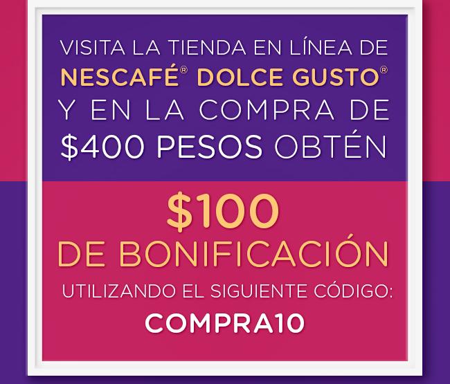 Tienda Dolce Gusto: $100 de descuento en compras $400