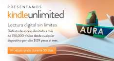 Amazon: Kindle Unlimited 1 mes GRATIS o $129 al mes (750,000 Libros Digitales)
