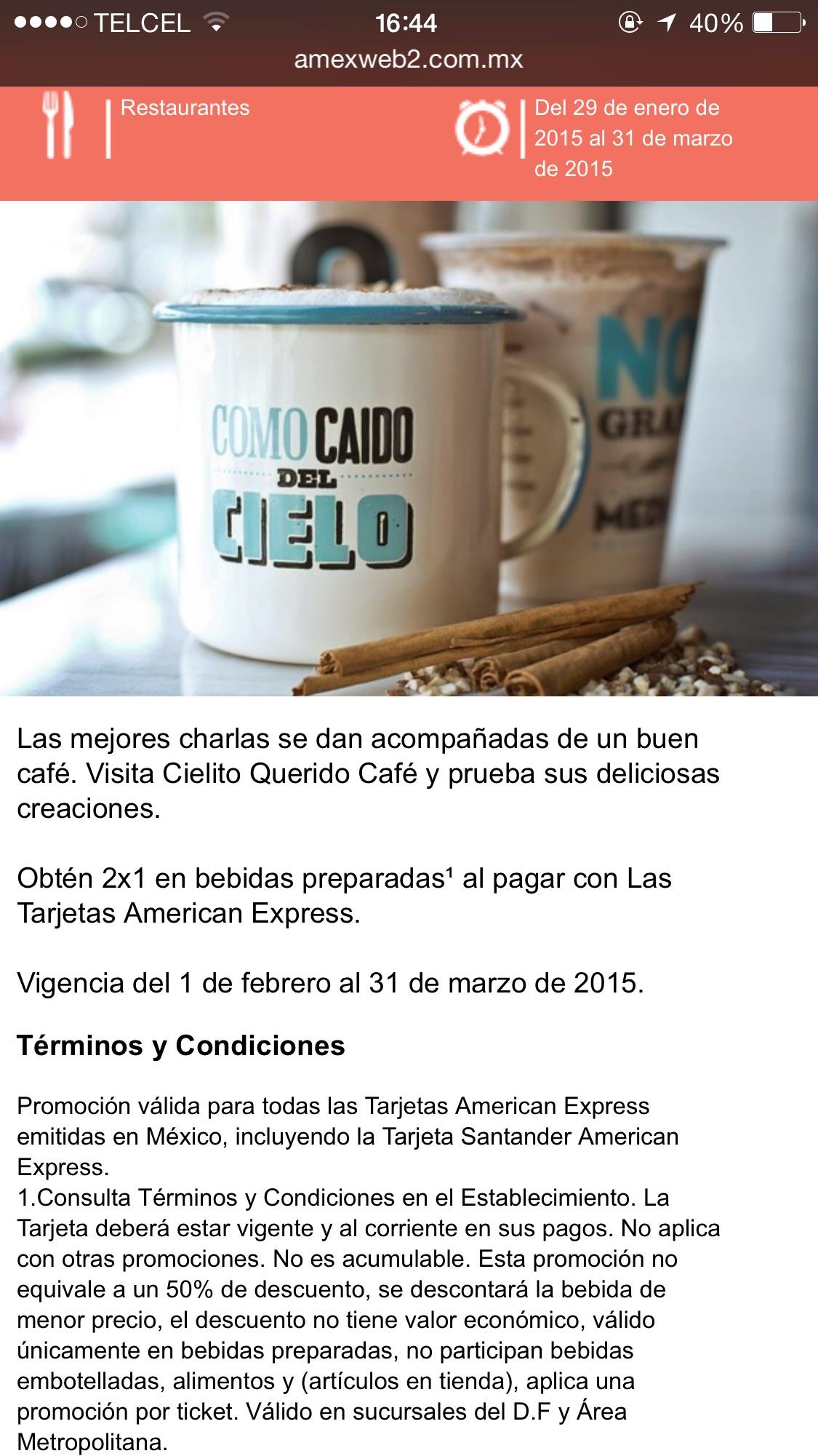 2x1 en bebidas preparadas en Cielito querido café pagando con Amex