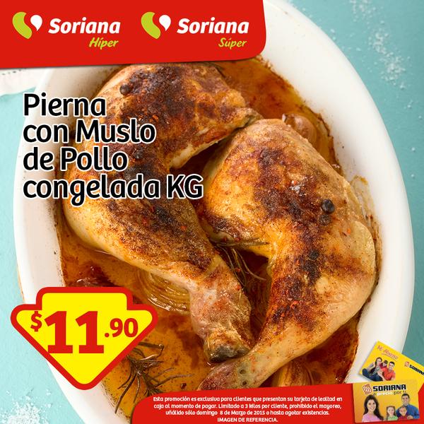 Soriana: pierna con muslo de pollo $12 el kilo