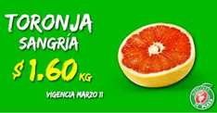 Miércoles de plaza en La comer marzo 11: toronja $1.60 el kilo y más