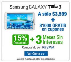 Decompras: Samsung Galaxy Tab 3 $3,059, 3 meses sin intereses y $1,000 de bonificación
