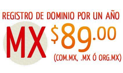 Dominios .mx desde $50 el año