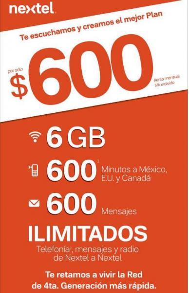 Nextel: plan con 6GB de datos, 600 minutos a México y USA y Nextel ilimitado $600