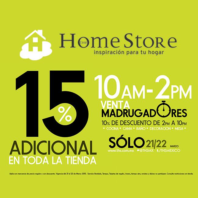 The Home Store: 15% de descuento en toda la tienda incluyendo rebajas (21 y 22 de marzo am)