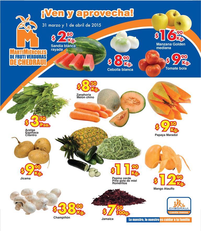 Ofertas de frutas y verduras en Chedraui 31 de marzo y 1 de abril