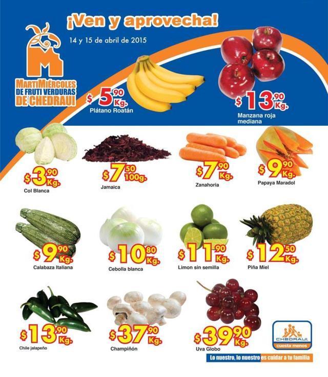 Martimiercoles de frutas y verduras en chedraui 14 y 15 de abril