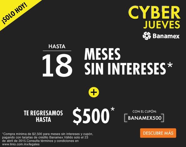 Linio: Cyber Jueves Banamex (Cashback de $500 y meses sin intereses)