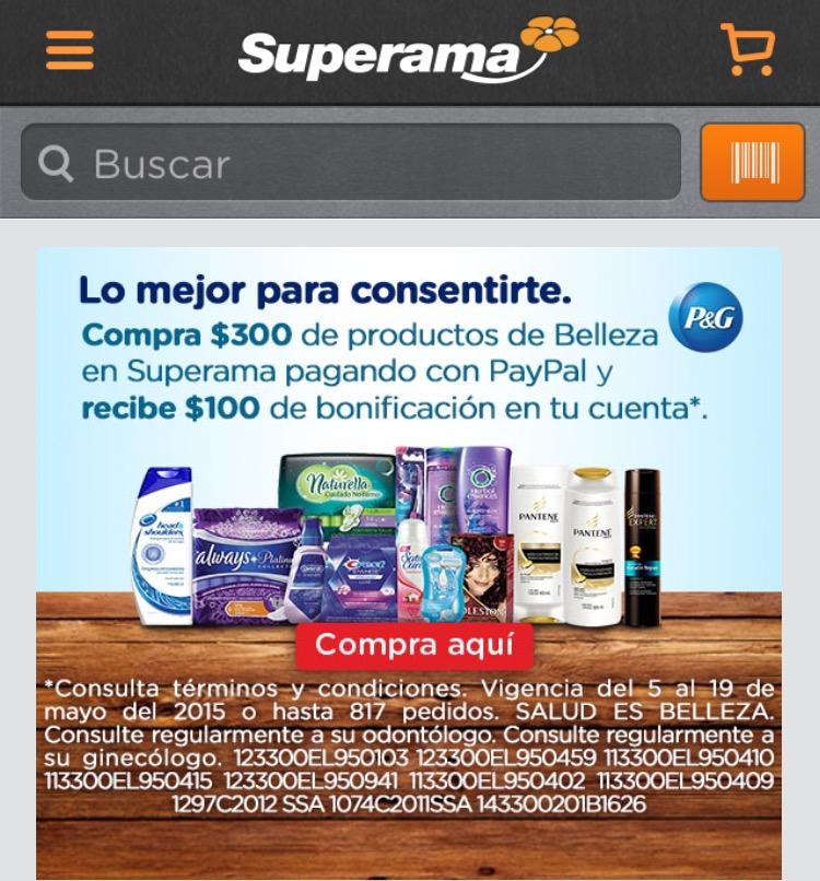 Superama: Compra $300 de productos P&G y recibe $100 de bonificación