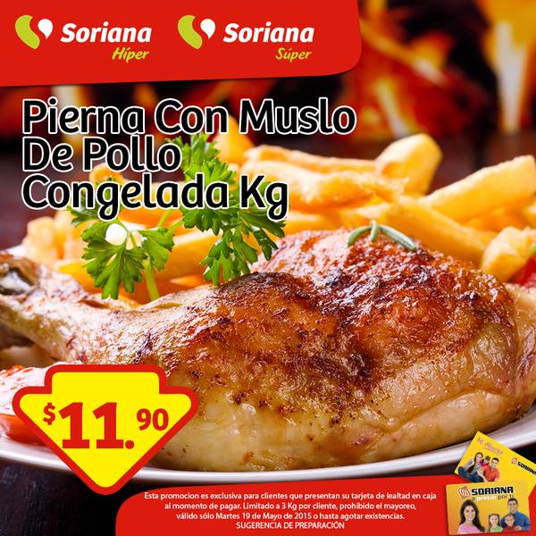 Soriana: Pierna con muslo congelada $11.90 el kilo