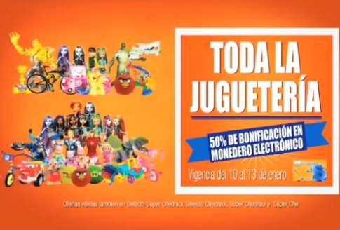 Chedraui: 50% de bonificación en todos los juguetes