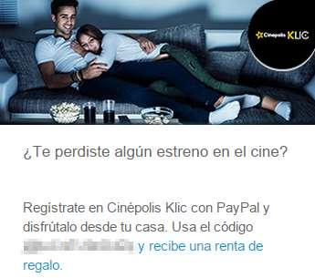 Renta de película gratis en Cinépolis Klic si estás suscrito al boletín de PayPal
