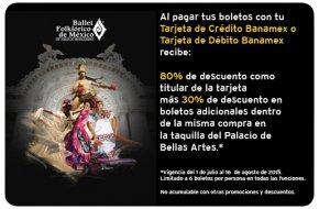 Ballet Folklórico de México con Banamex. Titular 80% descuento, adicionales 30%