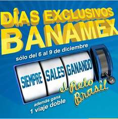 Días exclusivos Banamex del 6 al 9 de diciembre