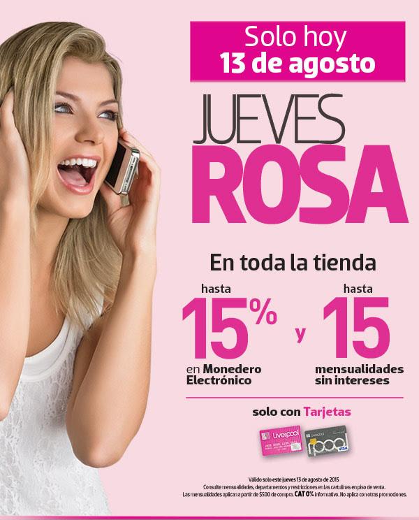 LIVERPOOL: Jueves Rosa 15% en Monedero Electrónico