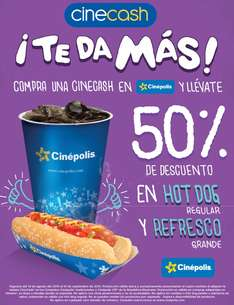 Cinepolis: 50% de descuento en hot-dog y refresco comprando Cinecash