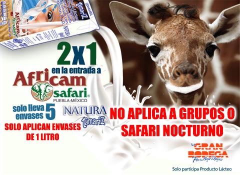 2x1 en Africam Safari presentando 5 envases de leche Natura Tamariz
