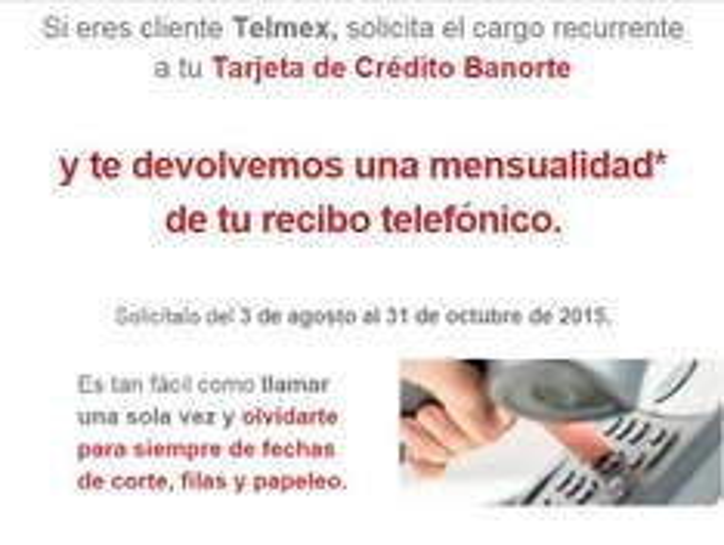 Banorte: $300 Gratis, si domicilias tu recibo telmex a tu Tarjeta de Credito