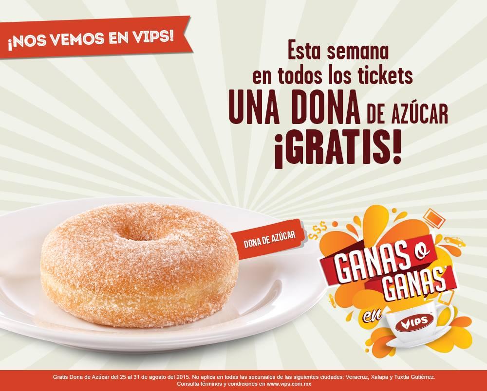 VIPS: Dona de azúcar gratis en todos los tickets!!!