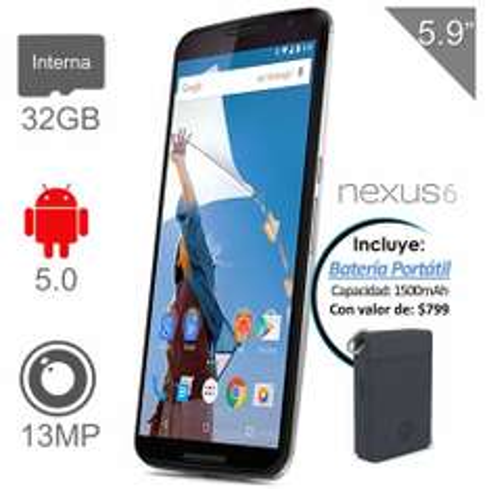 Walmart: Nexus 6 32 GB / Incluye Bateria Portátil de 1500mAh a $7,999
