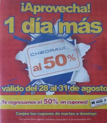 Chedraui: Ultimo folleto Chedraui al 50%, del 28 al 31 de agosto