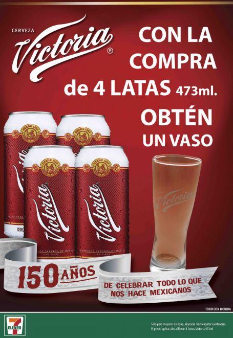 7 eleven: Vaso Conmemorativo Gratis comprando 4 cervezas Victoria (GDL)